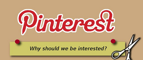Why should we be interested in Pinterest?